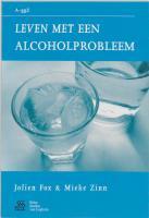 Leven met een alcoholprobleem / druk 1