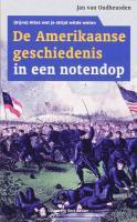 Amerikaanse geschiedenis in een notendop / druk 4 - Oudheusden, J. van