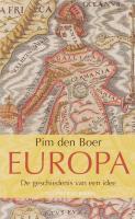 Europa de geschiedenis van een idee / druk Heruitgave