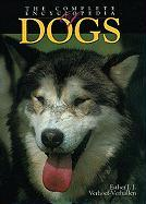 The Complete Encyclopedia of Dogs: Includes Caring for Your Dog and Descriptions of Breeds from Around the World