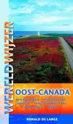 Canada / druk 1: Quebec - New Brunswick - Prince Edward Island - Nova Scotia - Newfoundland and Labrador (Wereldwijzer)