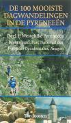 De 100 mooiste wandelingen in de Pyreneeen / 1 Westelijke Pyreneeen, Baskenland, Parc National des Pyrenees, Occidentals,Aragon / druk 1