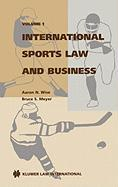 International Sports Law and Business, Volume 1