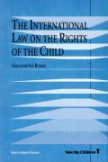 The International Law on the Rights of the Child (International Studies in Human Rights, 35)