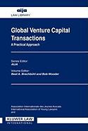 Global Venture Capital Transactions: A Practical Approach