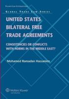 United States Bilateral Free Trade Agreements: Consistencies or Conflicts with Norms in the Middle East?