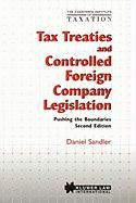 Tax Treaties and Controlled Foreign Company Legislation:Pushing the Boundaries (Chartered Institute of Taxation (Series), 2.)