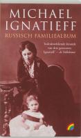 Russisch familiealbum / druk 1 - Ignatieff, M.