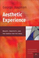 Aesthetic Experience: Beauty, Creativity, and the Search for the Ideal.