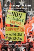 Euroscepticism: Party Politics, National Identity and European Integration (European Studies, Band 20)