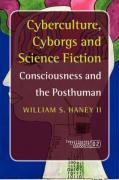 Cyberculture, Cyborgs and Science Fiction