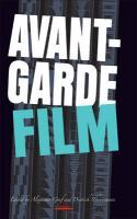 Avant-Garde Film (Avant-garde Critical Studies, Band 23)