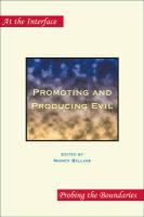 Promoting and Producing Evil
