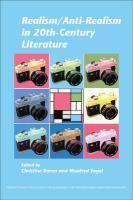 Realism/Anti-Realism in 20th-Century Literature. (Internationale Forschungen Zur Allgemeinen Und Vergleichenden Literaturwissenschaft, Band 142)