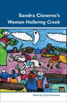 "Sandra Cisneros's ""Woman Hollering Creek."""