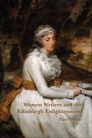 Women Writers and the Edinburgh Enlightenment. (Scottish Cultural Review of Language and Literature, Band 15)