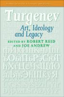 Turgenev.: Art, Ideology and Legacy. (Studies in Slavic Literature and Poetics, Band 56)