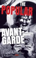 The Popular Avant-Garde. (Avant-Garde Critical Studies)