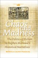 Chaos and Madness: The Politics of Fiction in Stephen Marlowe's Historical Narratives. (Costerus New Series)