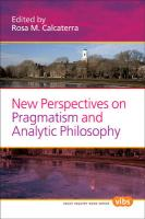New Perspectives on Pragmatism and Analytic Philosophy. (Value Inquiry)