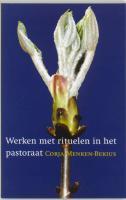 Werken met rituelen in het pastoraat / druk 1
