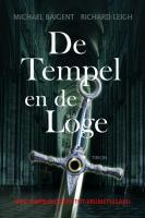 De tempel en de loge / druk 1 - Baigent, M.; Leigh, R.