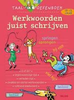 Taal-oefenboek / werkwoorden juist schrijven (10-12j.) / druk 1