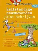 Zelfstandige naamwoorden juist schrijven (10-12j.) (Taal-oefenboek)