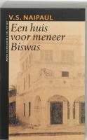 Een huis voor meneer Biswas (De twintigste eeuw)
