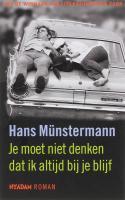 Je moet niet denken dat ik altijd bij je blijf / druk 1 - Münstermann, H.