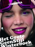 Het grote GeenStijl Winterboek / druk 1 - Dijkshoorn, N.