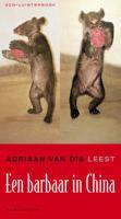 Een barbaar in China / druk 1: 3 CD luisterboek Adriaan van Dis leest