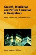 Growth, Dissolution and Pattern Formation in Geosystems