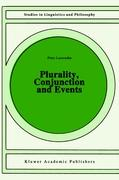 Plurality, Conjunction and Events (Studies in Linguistics and Philosophy (55), Band 55)
