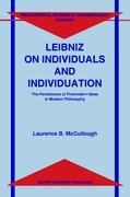 Leibniz on Individuals and Individuation: The Persistence of Premodern Ideas in Modern Philosophy