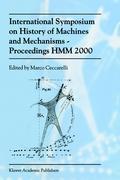 International Symposium on History of Machines and MechanismsProceedings HMM 2000