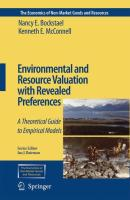 Environmental and Resource Valuation with Revealed Preferences: A Theoretical Guide to Empirical Models (The Economics of Non-Market Goods and Resources)