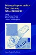 Entomopathogenic Bacteria: From Laboratory to Field Application