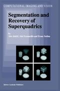 Segmentation and Recovery of Superquadrics (Computational Imaging and Vision)