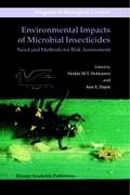 Environmental Impacts of Microbial Insecticides: Need and Methods for Risk Assessment (Progress in Biological Control)