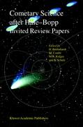 Cometary Science after Hale-Bopp, Volume I
