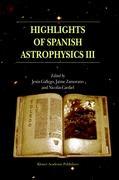 Highlights of Spanish Astrophysics III