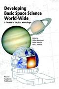 Developing Basic Space Science World-Wide: A Decade of UN/ESA Workshops