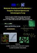Molecular Diversity and PCR-detection of Toxigenic Fusarium Species and Ochratoxigenic Fungi