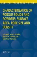 Characterization of Porous Solids and Powders: Surface Area, Pore Size and Density (Particle Technology Series, 16, Band 16)
