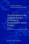 The Reception of the Galilean Science of Motion in Seventeenth-Century Europe