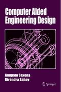 Computer Aided Engineering Design Anupam Saxena Author