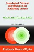 Cosmological Pattern of Microphysics in the Inflationary Universe