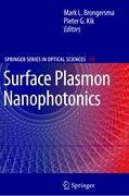 Surface Plasmon Nanophotonics (Springer Series in Optical Sciences, Band 131)