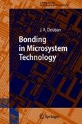 Bonding in Microsystem Technology (Springer Series in Advanced Microelectronics, Band 24)
